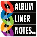 Album Liner Notes - The #1 Archive of Liner Notes In The World!